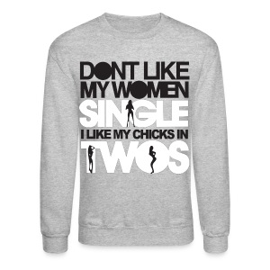 Chicks in Two - Crewneck Sweatshirt
