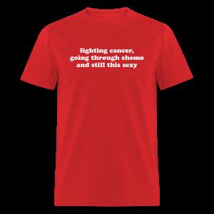Cancer Fighting Chemo - Men's T-Shirt