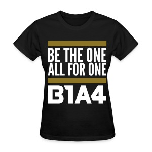 [B1A4] Be the One, All for One (Front & Back) - Women's T-Shirt