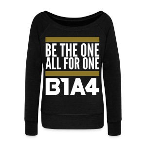 [B1A4] Be the One, All for One (Front & Back) - Women's Wideneck Sweatshirt