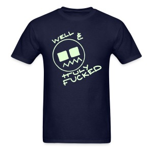 Well & Truly Fucked Smiley Face with Glow in the Dark Print - Men's T-Shirt