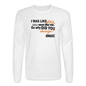 Change - Men's Long Sleeve T-Shirt