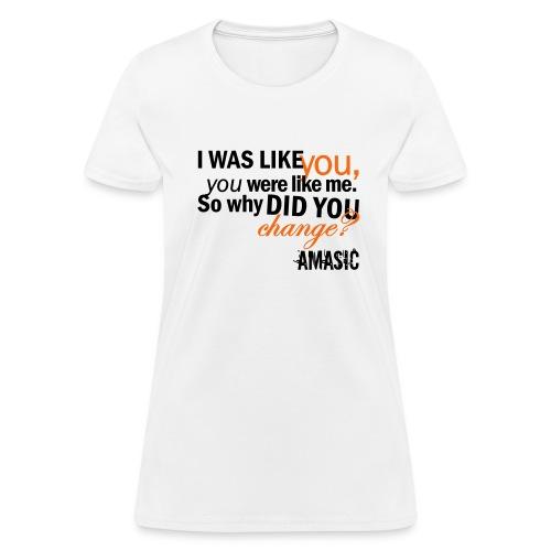 Change - Women's T-Shirt