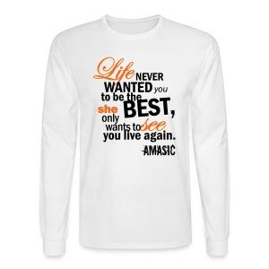 Life - Men's Long Sleeve T-Shirt