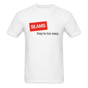 SLAMS - too easy - Men's T-Shirt