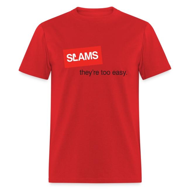 SLAMS - too easy