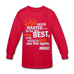 Life - Kids' Long Sleeve T-Shirt