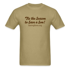 'Tis the Season to Save a Son! - Men's T-Shirt