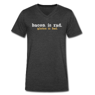 T-Shirts ~ Men's V-Neck T-Shirt by Canvas ~ bacon is rad. gluten is bad.