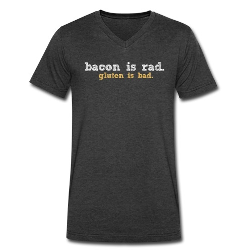 bacon is rad. gluten is bad. - Men's V-Neck T-Shirt by Canvas