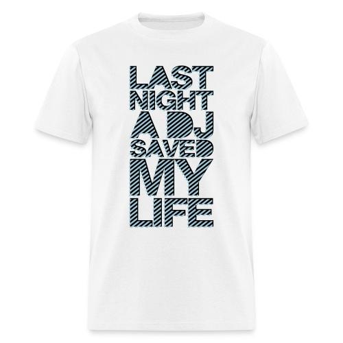 Last night - Men's T-Shirt