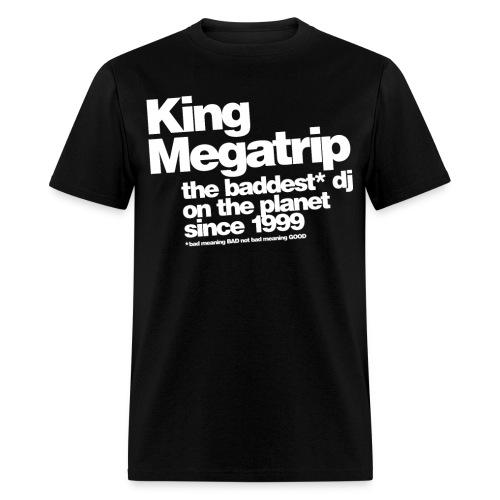 Baddest DJ on the Planet! - Men's T-Shirt