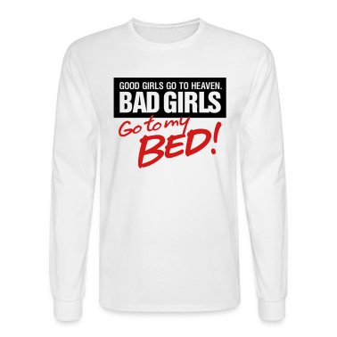 Bad Girls 2 My Bed 2 (2c)++ Long Sleeve Shirts