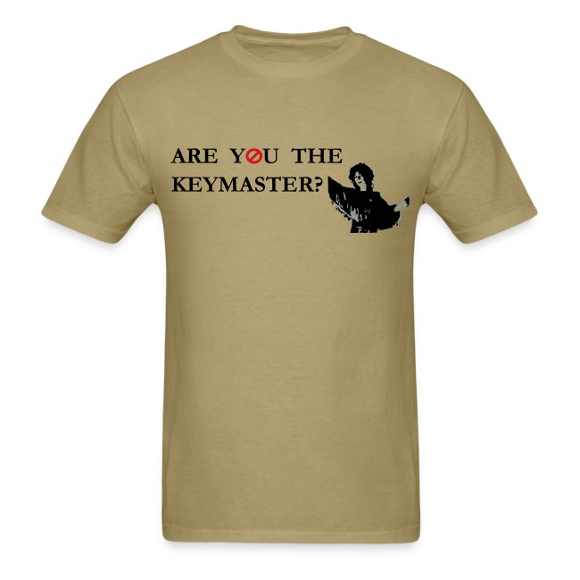 Are you the Keymaster?