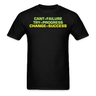 T-Shirts ~ Men's T-Shirt ~ Can't Is NOT an OPTION w/ LIFT OR GO HOME on sleeve