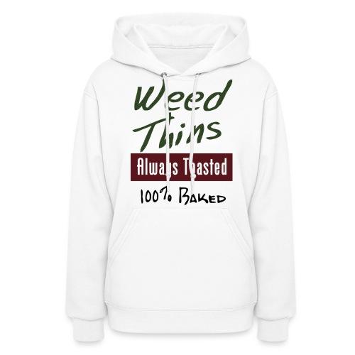 Weed Thins . - Women's Hoodie