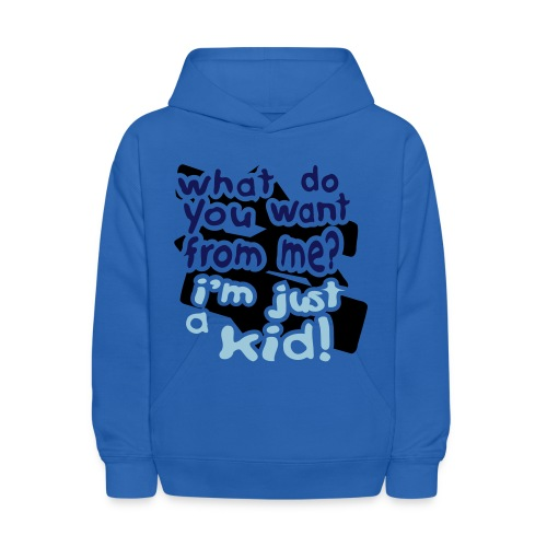 Kids Hooded Sweatshirt 'What Do You Want From me?' - Kids' Hoodie