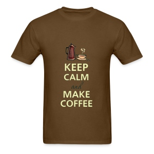 Keep Calm and Make Coffee - Men's T-Shirt
