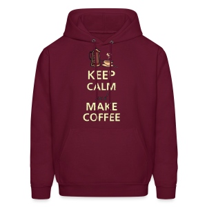 Keep Calm and Make Coffee - Men's Hoodie