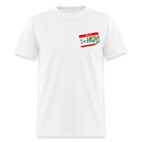 Hello, I'm High - Men's T-Shirt