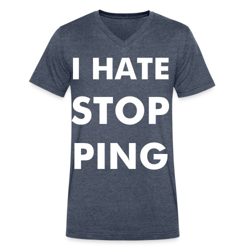 I hate stopping - Men's V-Neck T-Shirt by Canvas