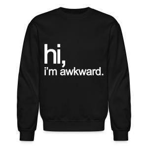 Hi, I'm Awkward (White) - Crewneck Sweatshirt