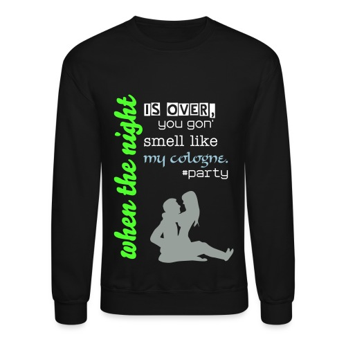 #party - Crewneck Sweatshirt