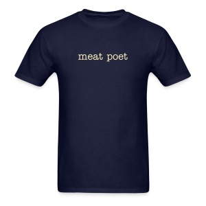 Meat Poet T - Men's T-Shirt