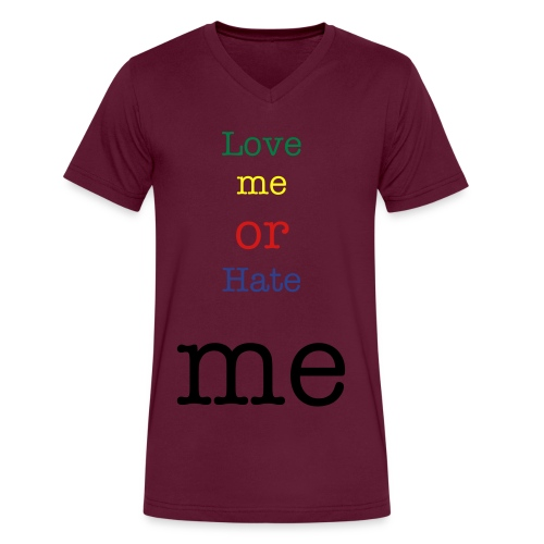 Love me or Hate me  - Men's V-Neck T-Shirt by Canvas