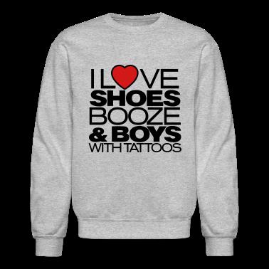 I LOVE SHOES BOOZE & BOYS WITH TATTOOS Long Sleeve Shirts
