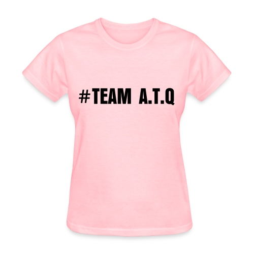 #TEAM ATQ - Women's T-Shirt
