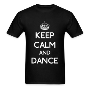 Keep Calm and Dance (White) - Men's T-Shirt
