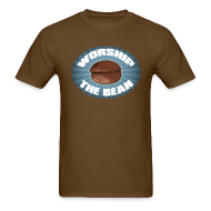T-Shirts ~ Men's T-Shirt ~ Worship The Bean