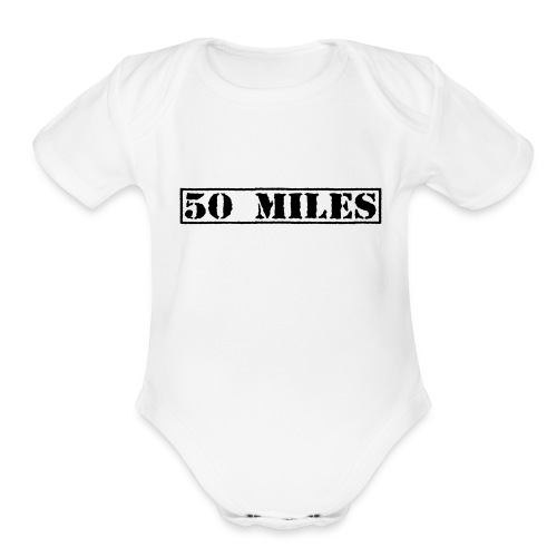 Top Secret 50 Miles Baby One Piece - Organic Short Sleeve Baby Bodysuit