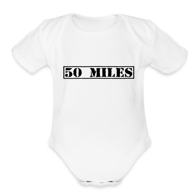 Top Secret 50 Miles Baby One Piece