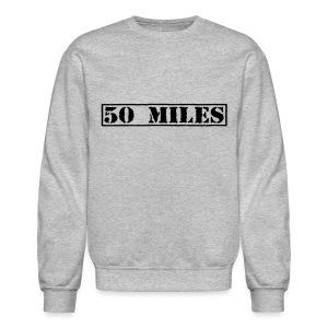 Top Secret 50 Miles Men's Crewneck Sweatshirt - Crewneck Sweatshirt