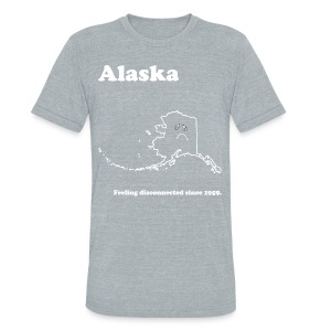 Alaska - Feeling Disconnected - Unisex Tri-Blend T-Shirt by American Apparel