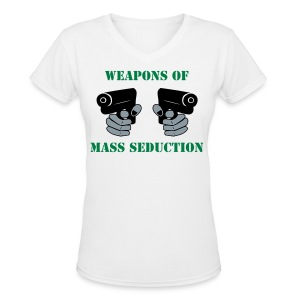 Weapons of mass seduction - Women's V-Neck T-Shirt