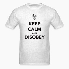 Keep Calm and Disobey Tee