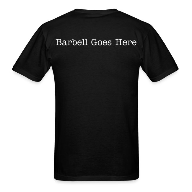 "StrongLifts ""Barbell Goes Here"" Black T-shirt"