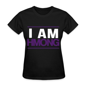 I Am Hmong (Purple) - Women's T-Shirt