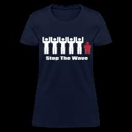 T-Shirts ~ Women's T-Shirt ~ Women's Stop The Wave Logo Shirt