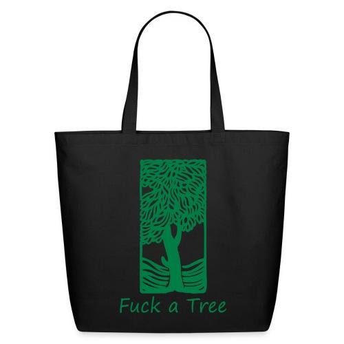 Fuck a Tree Eco-Friendly Cotton Tote - Eco-Friendly Cotton Tote