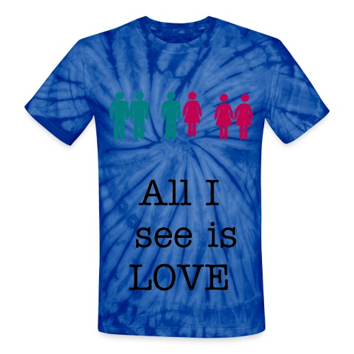 unisex all i see is love t'shirt - Unisex Tie Dye T-Shirt