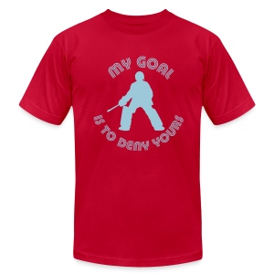 My Goal Is To Deny Yours Men's American Apparel T-Shirt - Men's Fine Jersey T-Shirt