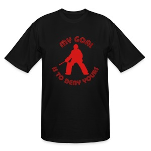 My Goal Is To Deny Yours Men's Tall T-Shirt - Men's Tall T-Shirt