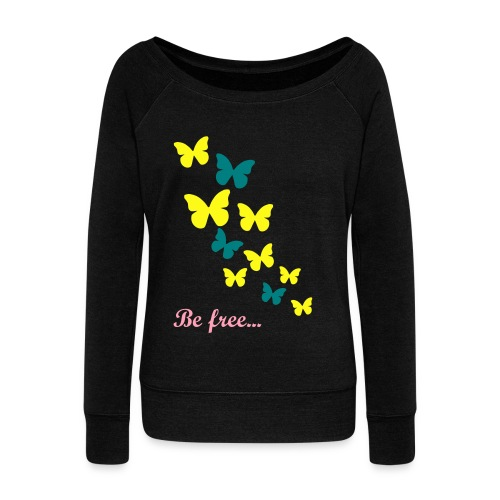 Be Free - Women's Wideneck Sweatshirt