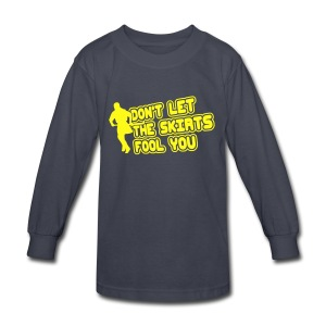 Don't Let The Skirts Fool You Children's Long Sleeve T-Shirt - Kids' Long Sleeve T-Shirt