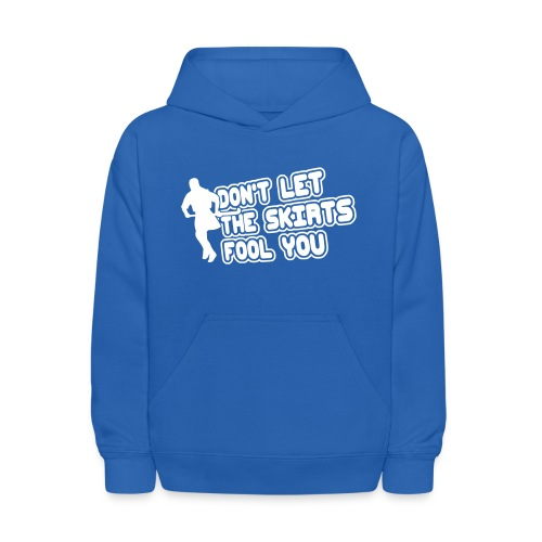 Don't Let The Skirts Fool You Children's Hoodie - Kids' Hoodie