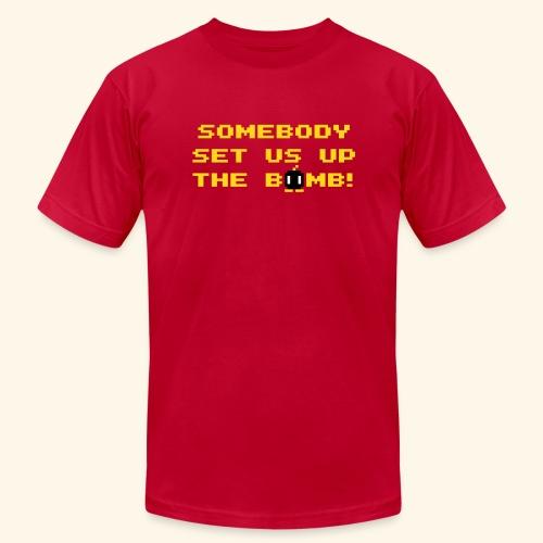 Somebody set us up the bomb! - Men's Fine Jersey T-Shirt